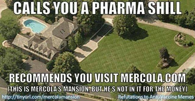 Mercola mansion pharma shill