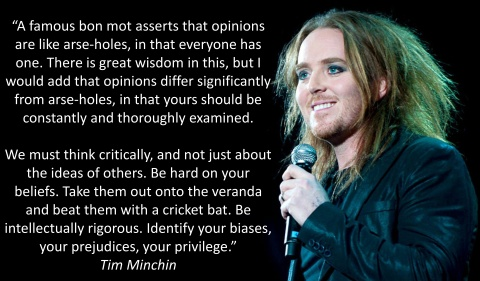This quote comes from Tim Minchin's excellent UWA 2013 graduation speech. It is worth watching in its entirety.